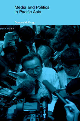 Media and Politics in Pacific Asia by Duncan McCargo image