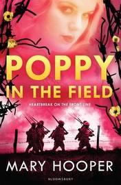 Poppy in the Field by Mary Hooper
