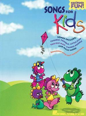 Songs for Kids by Hal Leonard Publishing Corporation