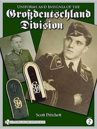 Uniforms and Insignia of the Grossdeutschland Division by Scott Pritchett image