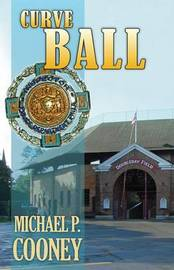 Curve Ball by P Michael Cooney
