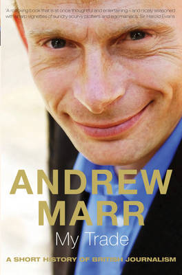 My Trade by Andrew Marr image