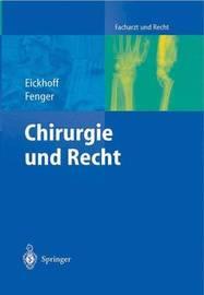 Chirurgie Und Recht by Ulrich Eickhoff