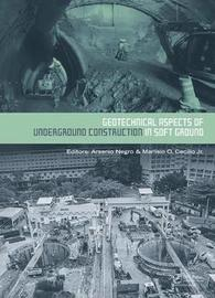 Geotechnical Aspects of Underground Construction in Soft Ground image
