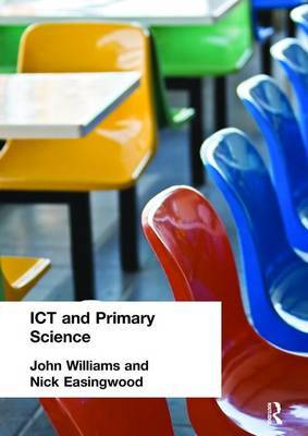 ICT and Primary Science by Nick Easingwood image
