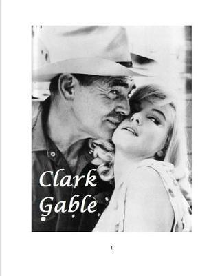 Clark Gable by Steven King