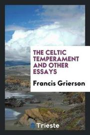 The Celtic Temperament and Other Essays by Francis Grierson image