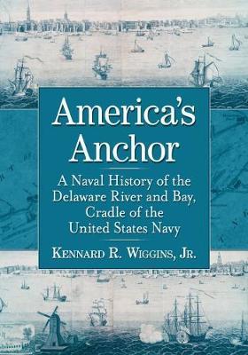 America's Anchor by Kennard R. Wiggins Jr image