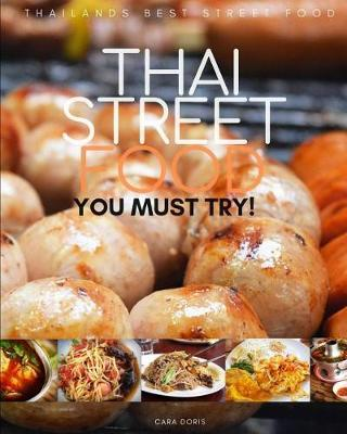 Thai Street Food by Cara Doris