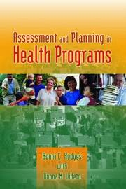 Assessment and Planning in Health Programs by Bonni C. Hodges image