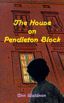The House on Pendleton Block by Ann Waldron image