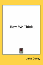 How We Think by John Dewey image