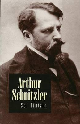 Arthur Schnitzler by Sol Liptzin