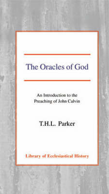 The Oracles of God by T.H.L. Parker