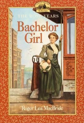 Bachelor Girl by Roger Lea MacBride image