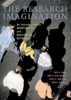 The Research Imagination by Paul S. Gray