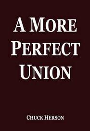 A More Perfect Union by Chuck Herson image