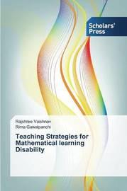 Teaching Strategies for Mathematical Learning Disability by Vaishnav Rajshree