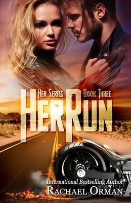 Her Run by Rachael Orman