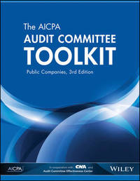 The AICPA Audit Committee Toolkit by Aicpa