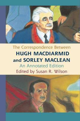 The Correspondence Between Hugh MacDiarmid and Sorley MacLean image