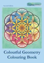 Colourful Geometry Colouring Book by Sympsionics Design