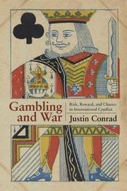 Gambling and War by Justin Conrad image