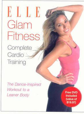 Elle Glam Fitness by Melyssa St Michael