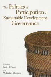 The Politics of Participation in Sustainable Development Governance by United Nations University
