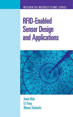 RFID-Enabled Sensor Design and Applications by Amin Rida
