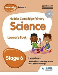 Hodder Cambridge Primary Science Learner's book 6 by Peter Riley image