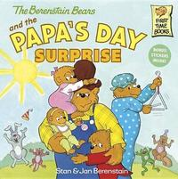 Berenstain Bears And The Papa's Day Surprise by Stan Berenstain