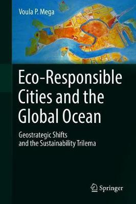 Eco-Responsible Cities and the Global Ocean by Voula P. Mega image