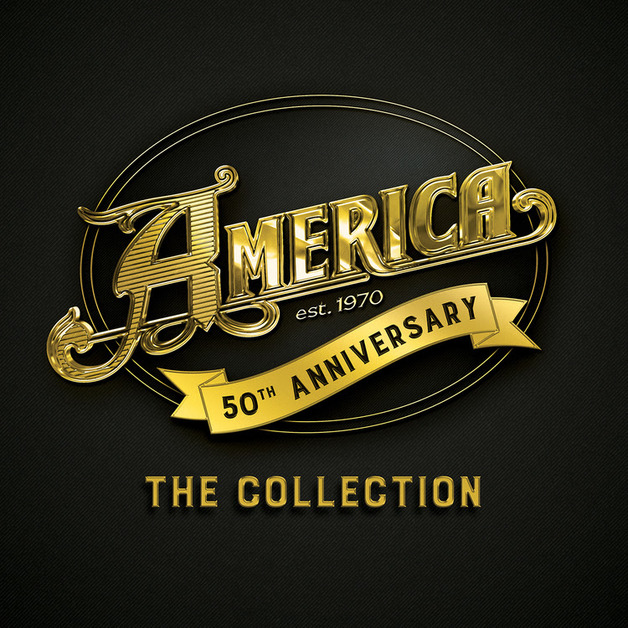 America: 50th Anniversary - The Collection by America