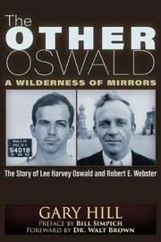 The Other Oswald by Gary Hill