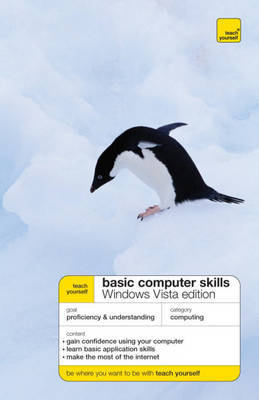 Teach Yourself Basic Computer Skills: Windows Vista Edition by Moira Stephen image
