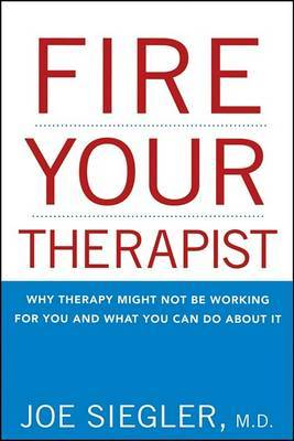 Fire Your Therapist by Joe Siegler image