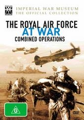 Royal Air Force At War, The - Combined Operations (Imperial War Museum - The Official Collection) on DVD