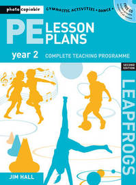 PE Lesson Plans Year 2 by Jim Hall