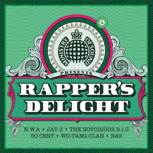 Ministry Of Sound: Rapper's Delight by Various