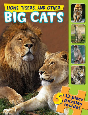 Lions, Tigers, and Other Big Cats (a Jigsaw Book) by Claire Belmont image