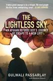 The Lightless Sky by Gulwali Passarlay