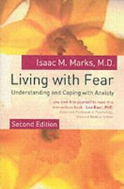Living With Fear by Isaac M. Marks