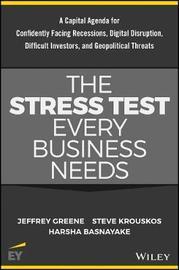 The Stress Test Every Business Needs by Jeffrey Greene
