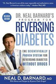 Dr. Neal Barnard's Program for Reversing Diabetes by Neal Barnard