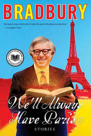 We'll Always Have Paris by Ray Bradbury image