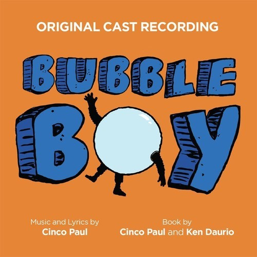 Bubble Boy by Cinco Paul