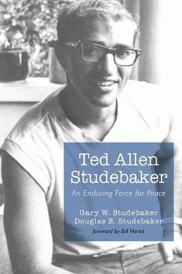 Ted Allen Studebaker by Gary W. Studebaker