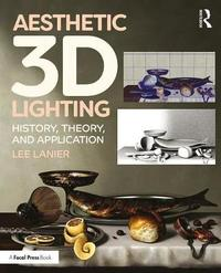 Aesthetic 3D Lighting by Lee Lanier