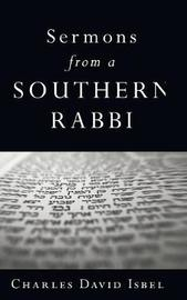 Sermons from a Southern Rabbi by Charles David Isbell